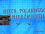 Dzien polarnego Niedzwiedzia - 26.02.2019